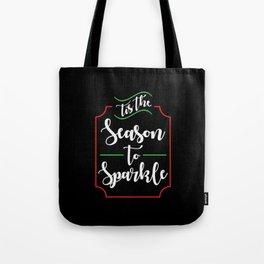 The Season To Sparkle - Gift Tote Bag