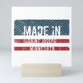 Made in Saint Joseph, Minnesota Mini Art Print