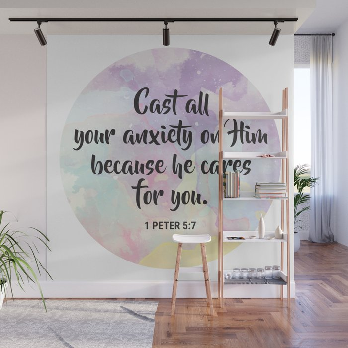 Cast all your anxiety on Him because he cares for you  1 Peter 5:7 Wall  Mural by prettystock
