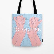 Toi Ou Rien Tote Bag