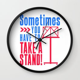 Sometimes You Have To Take Stand Orchestra Music Joke Wall Clock