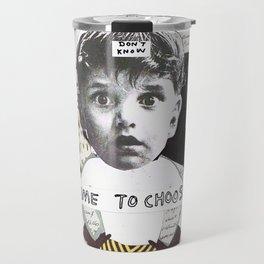 Time to choose (collage) Travel Mug