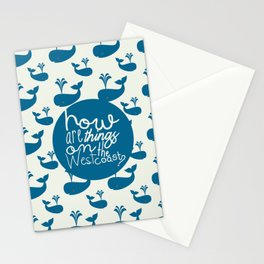 How Are Things On The West Coast? Stationery Cards