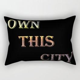 Own This City (Black Background) Rectangular Pillow