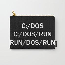 C:/DOS C:/DOS/RUN RUN/DOS/RUN Carry-All Pouch