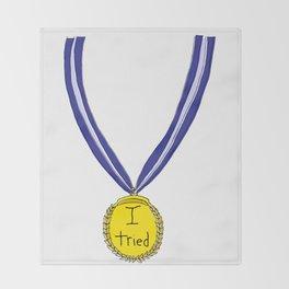 I Tried Medal Throw Blanket