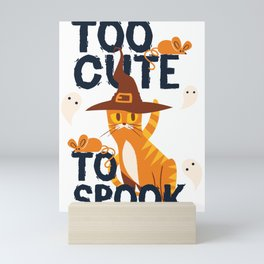 Too Cute To Spook Funny Halloween Cat Witch Kitty Mini Art Print