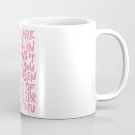 if you are neutral in situations of injustice you have chosen the side of the oppressor (activist quote in groovy pink)  Coffee Mug