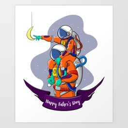 Happy Father's Day - Astronaut Art Print