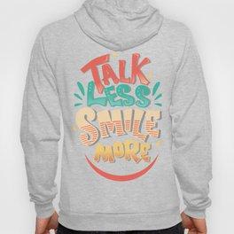 Talk Less Smile More - Hamilton Hoody