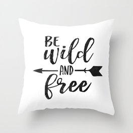 PRINTABLE WALL ART, Be Wild And Free, Kids Room Decor,Kids Gift,Nursery Decor,Black And White Throw Pillow