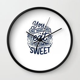You Are What You Eat Wall Clock