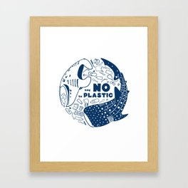 Say NO to Plastic Framed Art Print