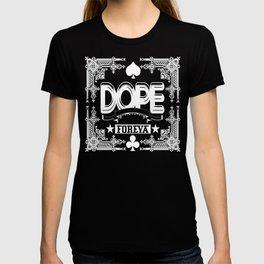 dope foreva T-shirt