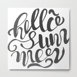 Hello summer. Black and white. Metal Print