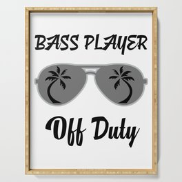 Off Duty Bass player Funny Summer Vacation Serving Tray