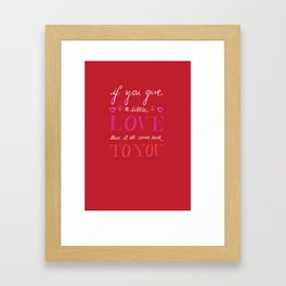 If You Give a Little Love - Red Framed Art Print