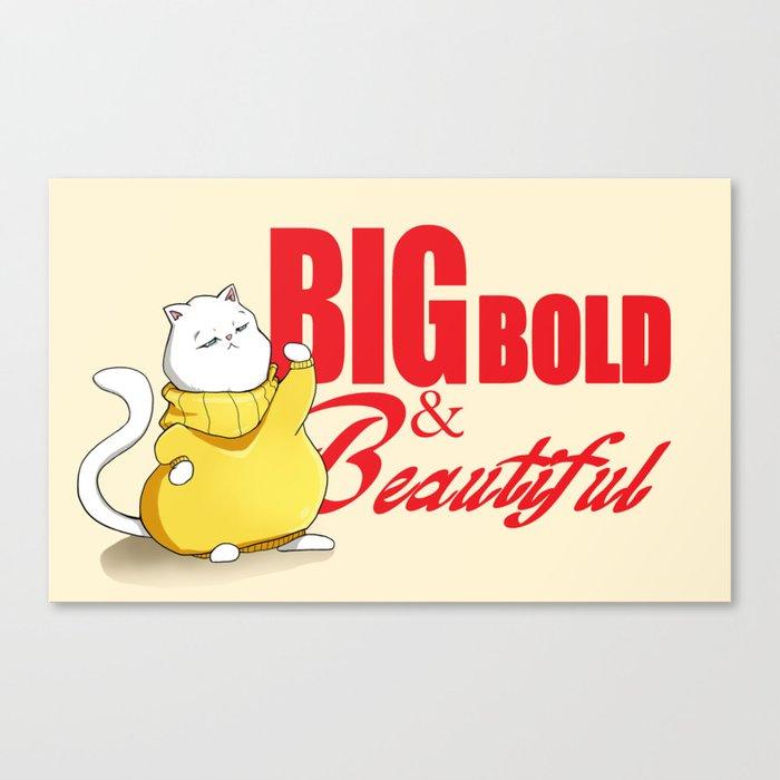 Big Bold & Beautiful Canvas Print