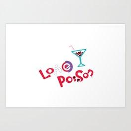 Love Poison 002 Art Print