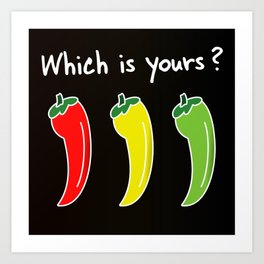 Three Hot Chili Peppers, Which is your? Art Print