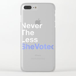 Womens Vote 2020 Nevertheless She Voted Feminist Election Day Gift V-Neck T-Shirt Clear iPhone Case