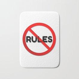 No Rules Bath Mat