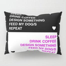 Sleep Drink Coffee Design Pillow Sham