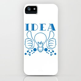 """""""Idea"""" tee design. Makes a nice gift to your creative and fabulous friend! Go get yours now!  iPhone Case"""