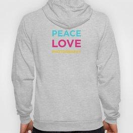 PEACE LOVE PHOTOGRAPHY Hoody