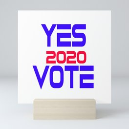 Yes Vote 2020 Mini Art Print