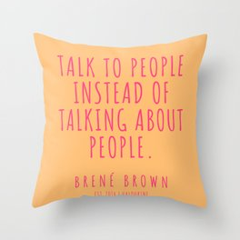 48  |Brené Brown Quote Series  | 190615 Throw Pillow