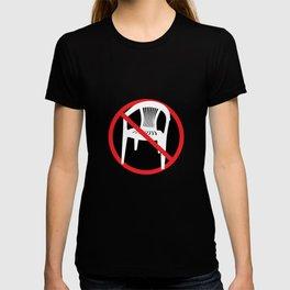 F*ck tha extruded chair! T-shirt