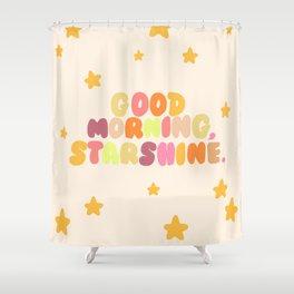 Good Morning, Starshine Shower Curtain