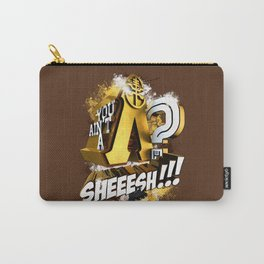 You Ain't A Lambda? SHEEESH!!! Carry-All Pouch