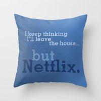 netflix Throw Pillows featuring But Netflix by Matthew Hall