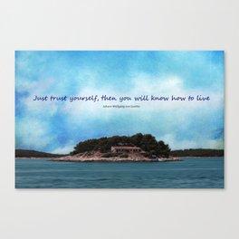 Trust yourself Canvas Print