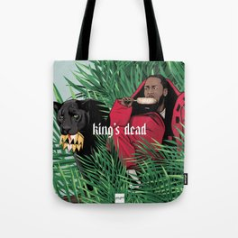 King's dead Tote Bag