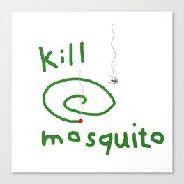 Kill mosquito Canvas Print