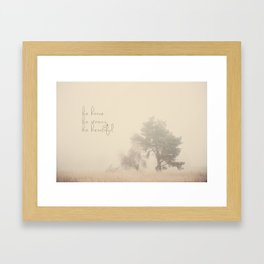be brave ... be strong ... be beautiful! Framed Art Print