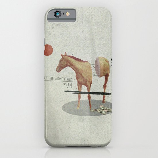 Take The Money and Run iPhone & iPod Case