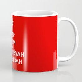 Keep calm and shall nevah surrendah Coffee Mug