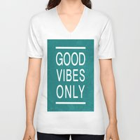 good vibes only V-neck T-shirts featuring Good Vibes Only by Jenna Davis Designs