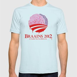 Vote Braains 2012 - A Zombie You Can Believe In T-shirt