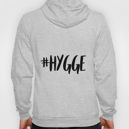 #hygge - scandi quote trend hashtag Hoody