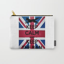 Keep Calm and Keep The Ban Carry-All Pouch