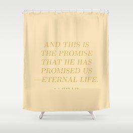 1 John 2:25 Bible Verse - Light Beige Gold Shower Curtain