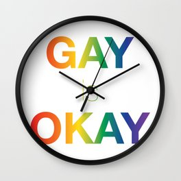 Gay is Okay Wall Clock