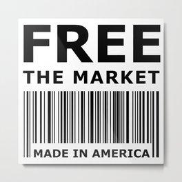 Free The Market Metal Print
