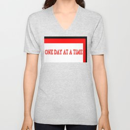 One Day at a Time (red block) Unisex V-Neck