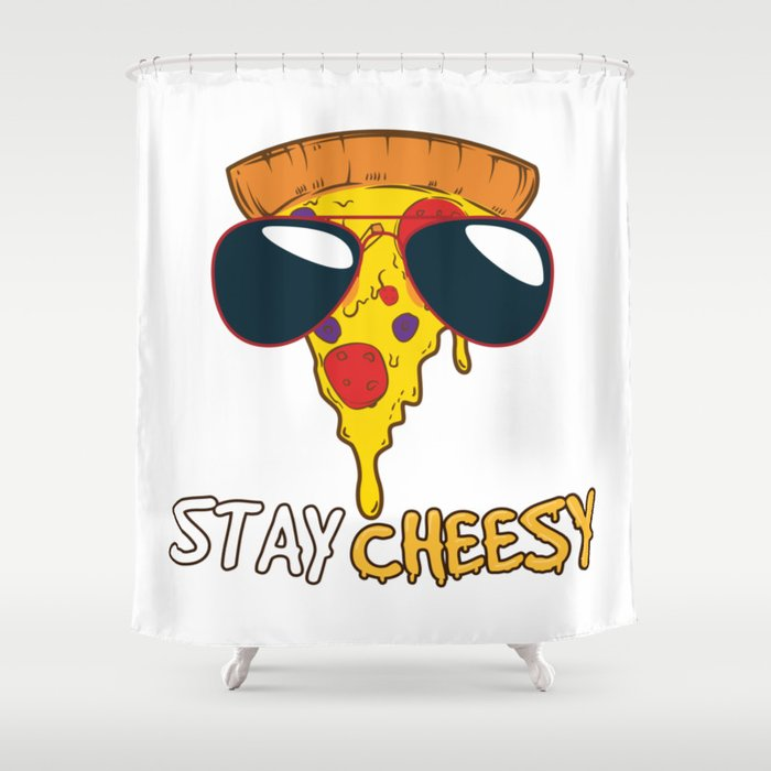 Stay Cheesy | Funny Cheese Pizza Quote Shower Curtain by anziehend